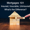 Insured Mortgages, Insurable Mortgages, Uninsured Mortgages